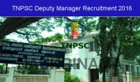 Tamil Nadu PSC Recruitment 2016 for 12 vacancies of deputy Manager