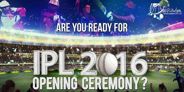 IPL Opening Ceremony 2016- Date, Time, Venue, Live Streaming